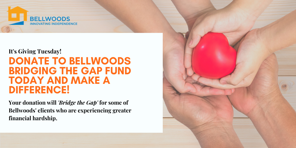 It's Giving Tuesday! Donate to Bellwoods Bridging the Gap Fund.